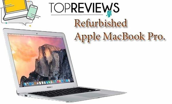 Refurbished Apple MacBook Pro.